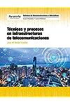 https://libros.plus/tecnicas-y-procesos-en-infraestructuras-de-telecomunicaciones/