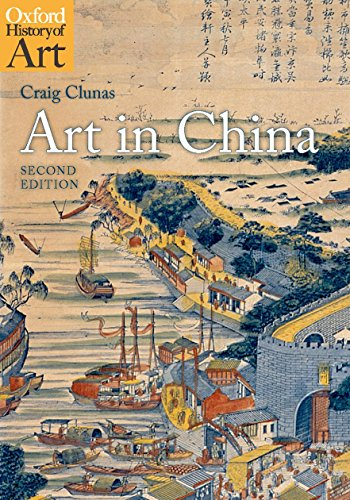 Art in China (Oxford History of Art) por Craig Clunas