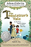 #7: The Inquisitor's Tale: Or, The Three Magical Children and Their Holy Dog