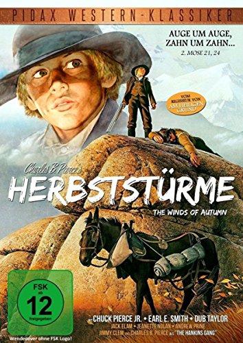 """Herbststürme (The Winds of Autumn) - Westernabenteuer vom Regisseur von Winterhawk und """"Grauadler"""" (Pidax Western-Klassiker)"""