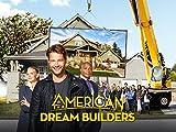 American Dream Builders - Staffel 1 [OV]