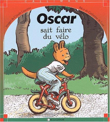 Oscar sait faire du vélo par Catherine de Lasa