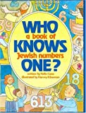 Who Knows One: A Book of Jewish Numbers
