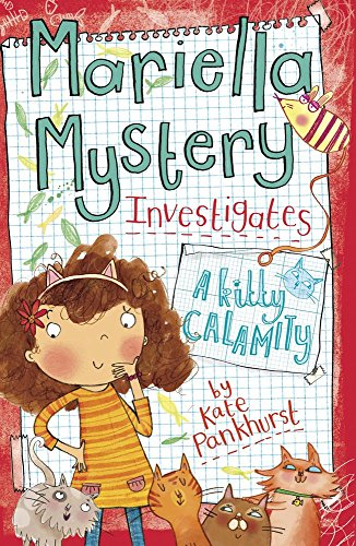 Mariella Mystery Investigates a Kitty Calamity (Mariella Mysteries) por Kate Pankhurst