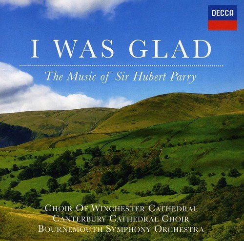 parry-i-was-glad-the-music-of-sir-hubert-parry