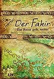 Der Fakir – Die Reise geht weiter