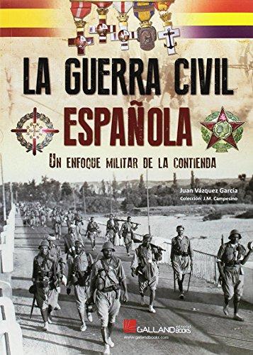 La Guerra Civil española : un enfoque militar de la contienda