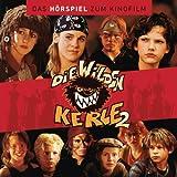 Die wilden Kerle 2 - Das Hörspiel zum Kinofilm