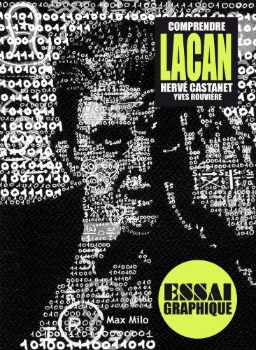 Comprendre Lacan: Guide graphique (Comprendre/essai graphique) par Yves Rouvière