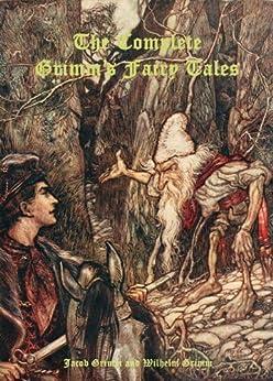 The Complete Grimm's Fairy Tales (English Edition) par [Grimm, Jacob, Wilhelm Grimm]