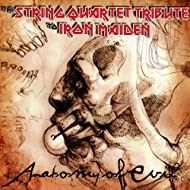 Anatomy of Evil: The String Quartet Tribute to Iron Maiden