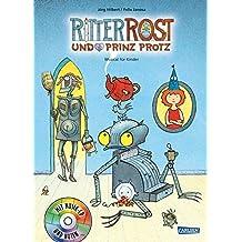 Ritter Rost und Prinz Protz: Buch mit CD