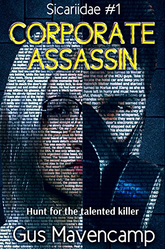 Corporate Assassin (Sicariidae Book 1) by Gus Mavencamp