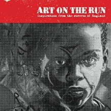 Art On The Run: England (Volume One) (English Edition)