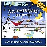 Die 30 besten Schlaflieder für Kinder - zum Entspannen und Einschlafen - Simone Sommerland