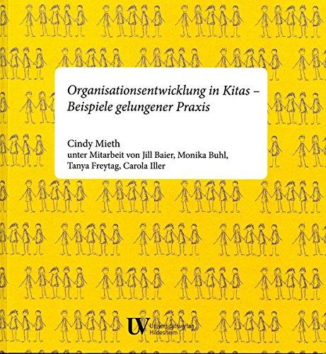Organisationsentwicklung in Kitas: Beispiele gelungener Praxis