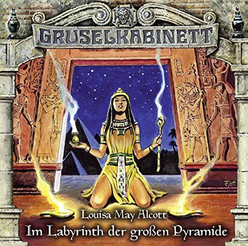 Gruselkabinett - Folge 148: Im Labyrinth der großen Pyramide.