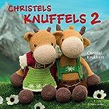Christels knuffels 2: nog meer knuffels met kleertjes
