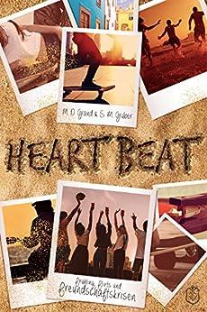 Heart Beat : Frühling, Flirts und Freundschaftskrisen von [Grand, M. D., Gruber, S. M.]