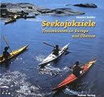 Seekajakziele: Traumküsten in Europa...