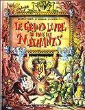 Le Grand Livre de tous les Méchants