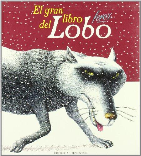 El gran libro feroz del lobo por Charles Perrault
