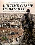 Telecharger Livres LA VILLE ULTIME CHAMP DE BATAILLE (PDF,EPUB,MOBI) gratuits en Francaise