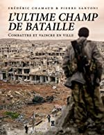 LA VILLE, ULTIME CHAMP DE BATAILLE de CHAMAUD F-SANTONI P