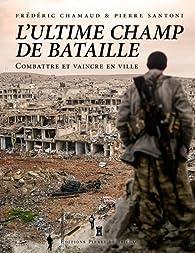 L'ultime champ de bataille par Frédéric Chamaud