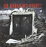 Songtexte von No Bragging Rights - Cycles
