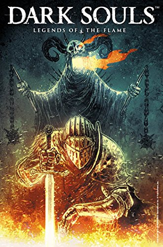 BASED ON THE WORLD OF THE GLOBAL HIT VIDEO GAME SERIES, DARK SOULS! WRITTEN AND DRAWN BY SOME OF THE INDUSTRY'S BRIGHTEST TALENTS!
