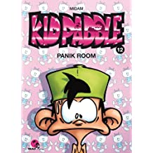Kid Paddle T12 - Panik Room