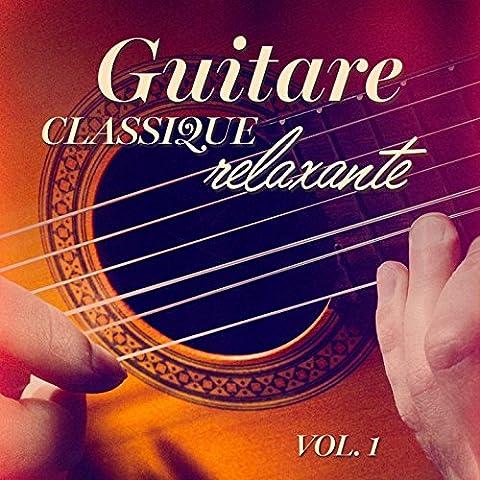 Guitares Classiques - Guitare classique relaxante, Vol.
