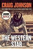 The Western Star: A Longmire Mystery...