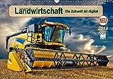 Landwirtschaft - die Zukunft ist digital (Wandkalender 2019 DIN A3 quer): Hightech in landwirtschaftlichen Maschinen. (Monatskalender, 14 Seiten ) (CALVENDO Technologie)