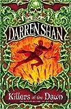 Killers of the Dawn (The Saga of Darren Shan, Book 9)