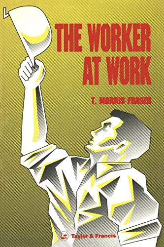 Worker At Work  The (English Edition)