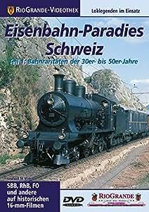 Eisenbahn-Paradies Schweiz - Teil 1