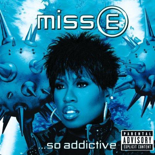 Miss E... So Adictive - Nouvelle Version