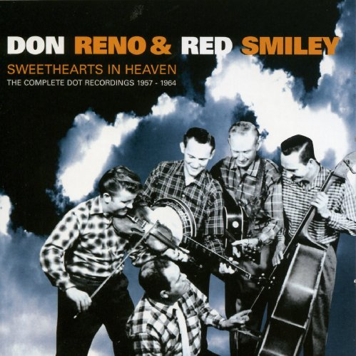 Sweethearts in Heaven-The Complete Dot Recordings by Don Reno & Red Smiley - Completa Dot Dot