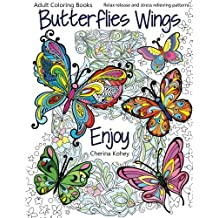 Adult Coloring Books: Butterflies Wings : Relax release and stress relieving patterns: Volume 15