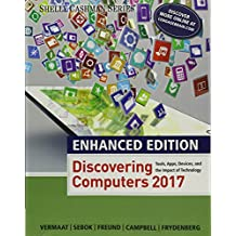 Discovering Computers 2017 Microsoft Office 365 2016 Introductory Shelly Cashman