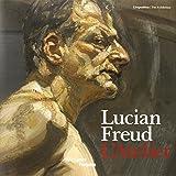 Lucian Freud - L'Atelier, édition bilingue français-anglais