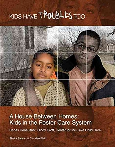 [(A House Between Homes : Kids in the Foster Care System)] [By (author) Shelia & Flath Stewart ] published on (September, 2010)