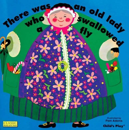 There Was an Old Lady Who Swallowed a Fly (Classic Books with Holes Soft Cover) by Pam Adams (Illustrator) (1-Aug-1973) Paperback
