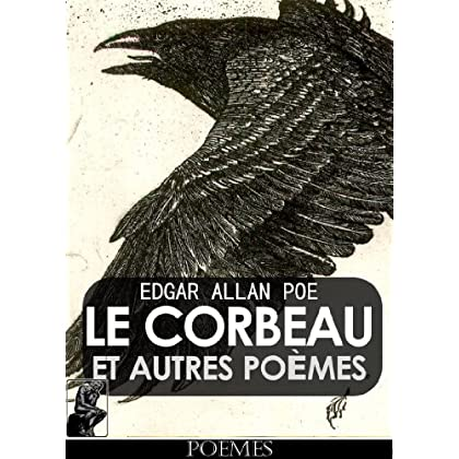 Le Corbeau et Autres Poèmes [illustré]