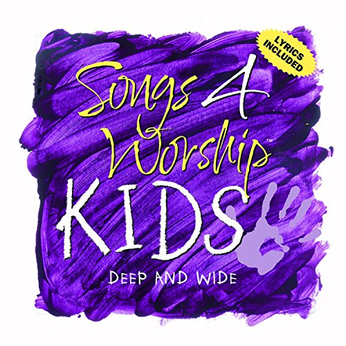 Songs 4 Worship Kids: Deep and Wide (Songs Worship-kids 4)
