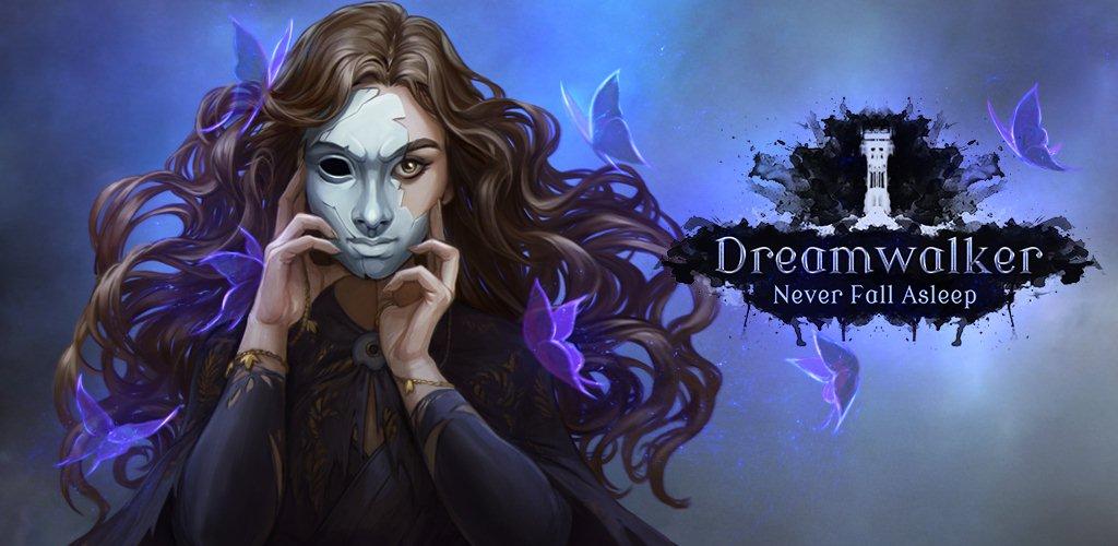 Dreamwalker: Ne Fermez Jamais les Yeux