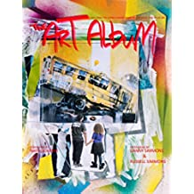 The Art Album: Exploring the Connection Between Hip-hop Music and Visual Art (English Edition)