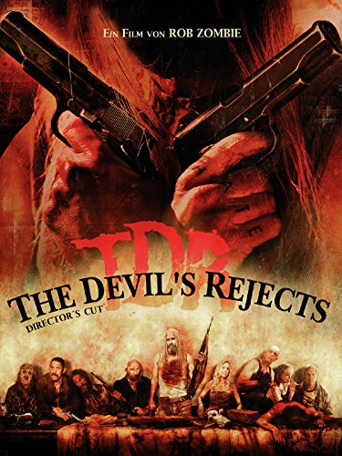 The Devil's Rejects (Director's Cut) (2005) [dt./OV] (Verschiedene Namen Für Halloween)